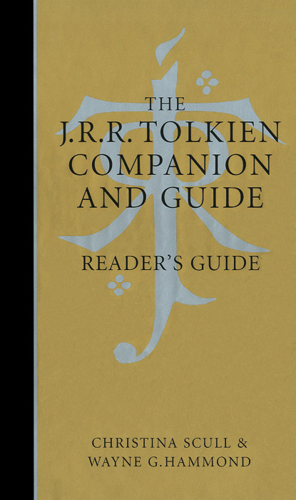 The J. R. R. Tolkien Companion and Guide: Reader's Guide | Хаммонд Вэйн Г., Скалл Кристина  #1