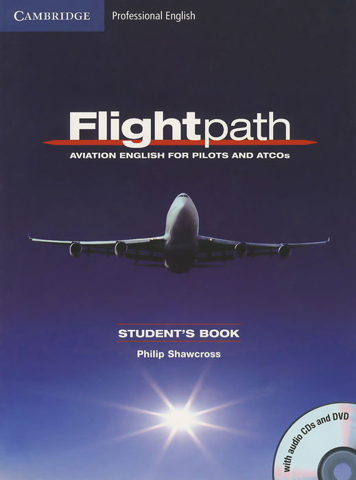 Flightpath: Aviation English for Pilots and ATCOs: Student's Book (+ DVD, 3 СD) #1