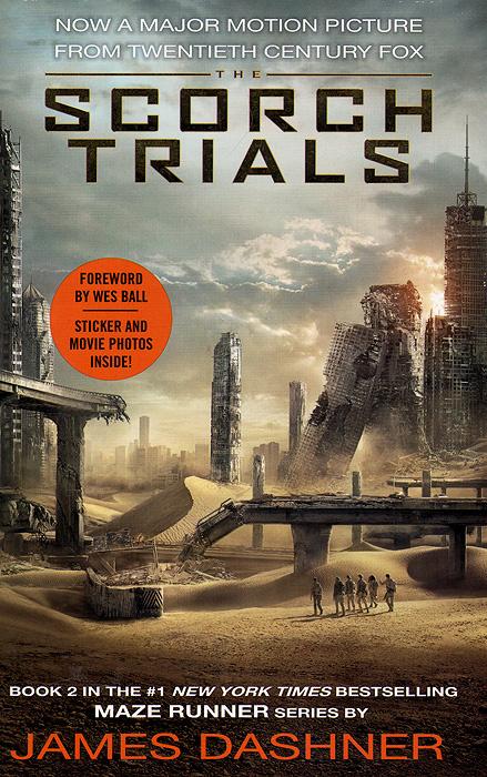 The Scorch Trials   Дэшнер Джеймс #1