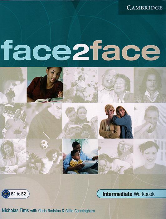 Face2Face: Intermediate: Workbook with Key | Тимс Николас, Редстон Крис #1