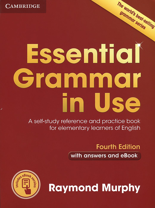 Essential Grammar in Use: A Self-Study Reference and Practice Book for Elementary Learners of English: #1