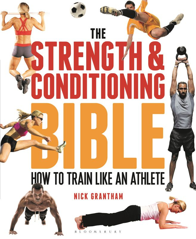 The Strength and Conditioning Bible #1