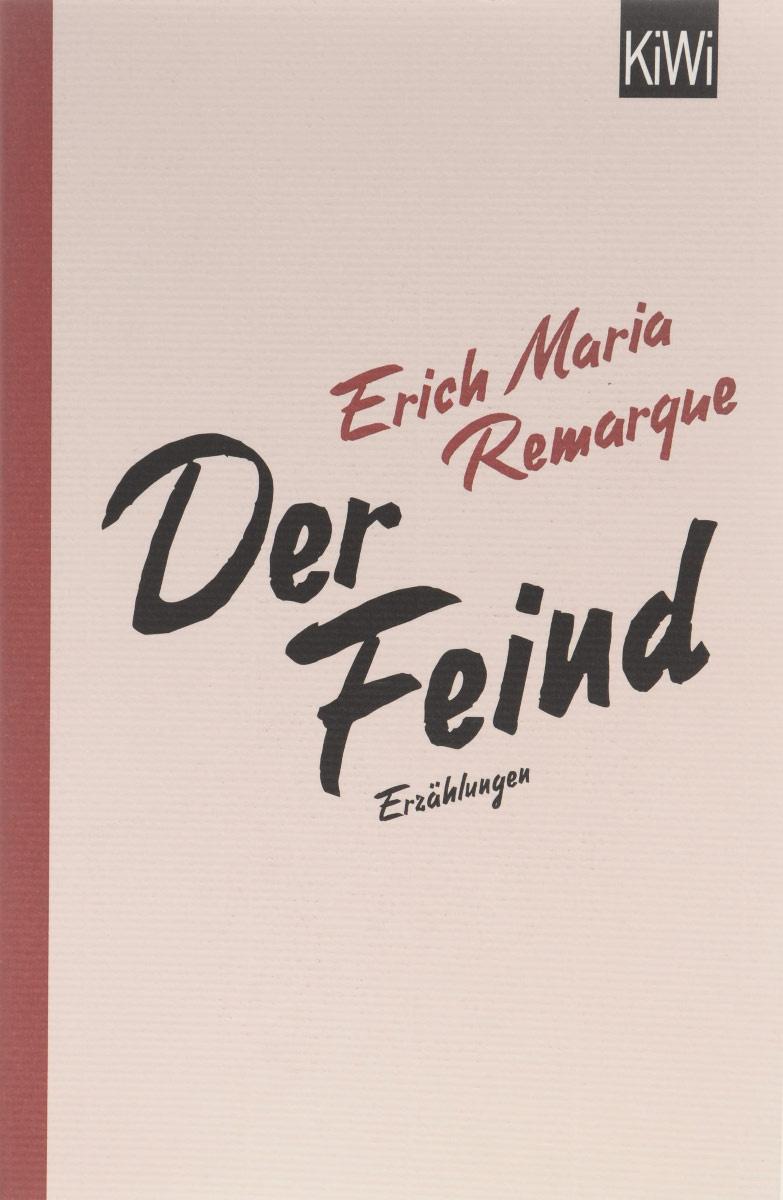 Der Feind | Ремарк Эрих Мария #1