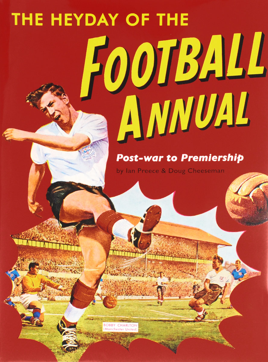 The Heyday of the Football Annual #1