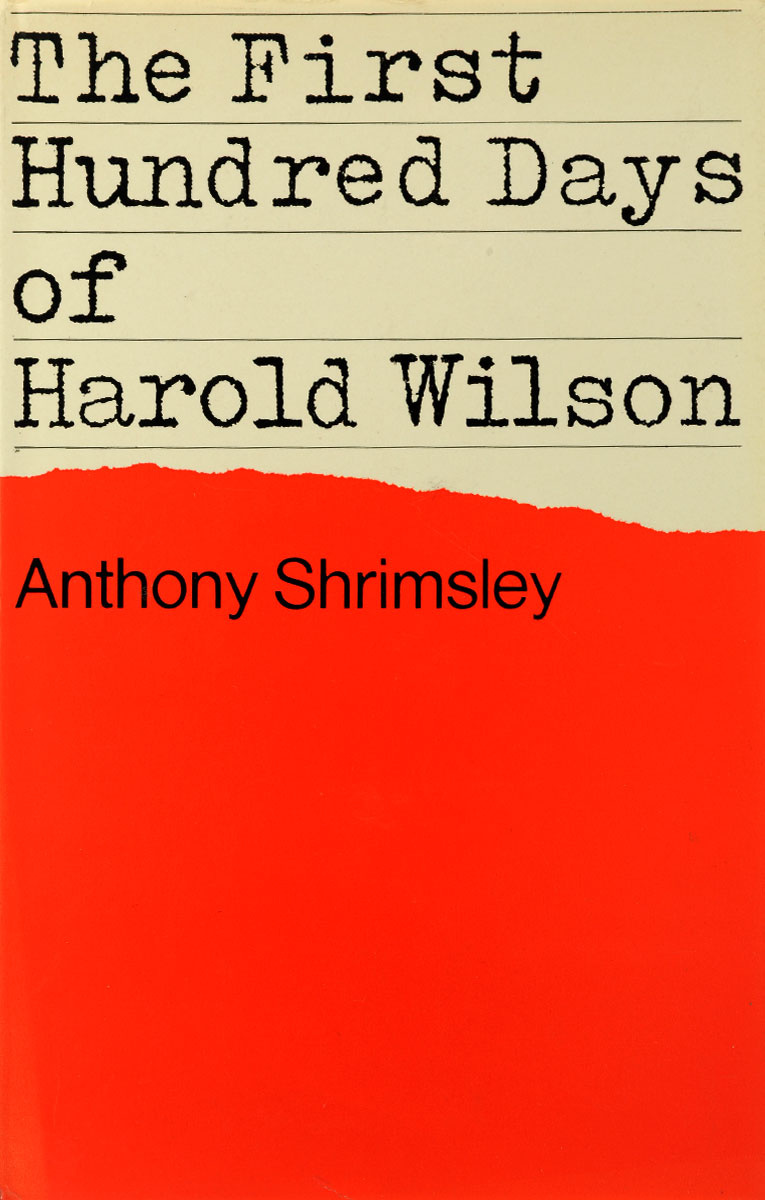 The First Hundred Days of Harold Wilson #1