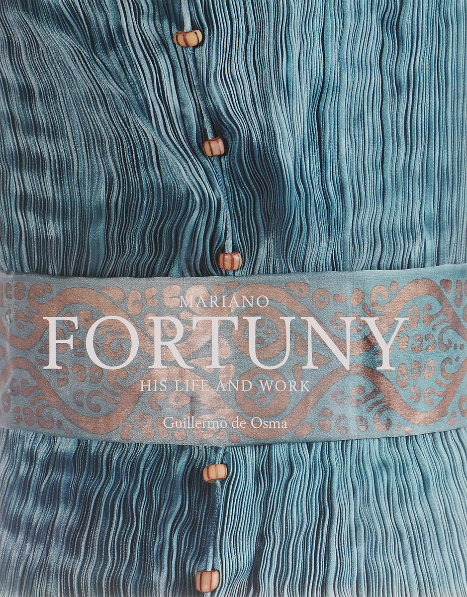 Mariano Fortuny: His Life and Work #1