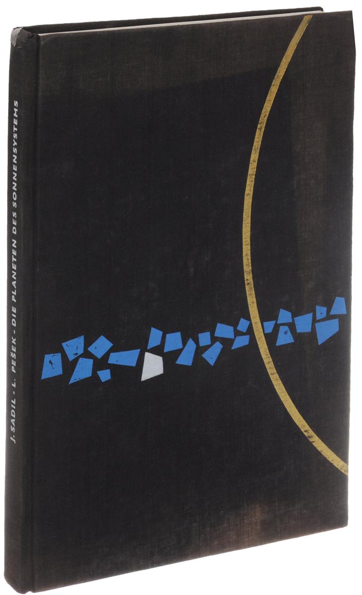 Die Planeten des Sonnensystems | Pesek Ludek, Sadil Josef #1