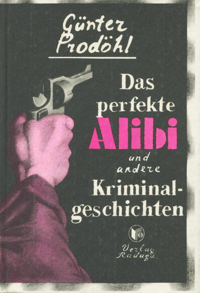 Das perfekte alibi und andere Kriminalgeschichten | Продель Гюнтер #1