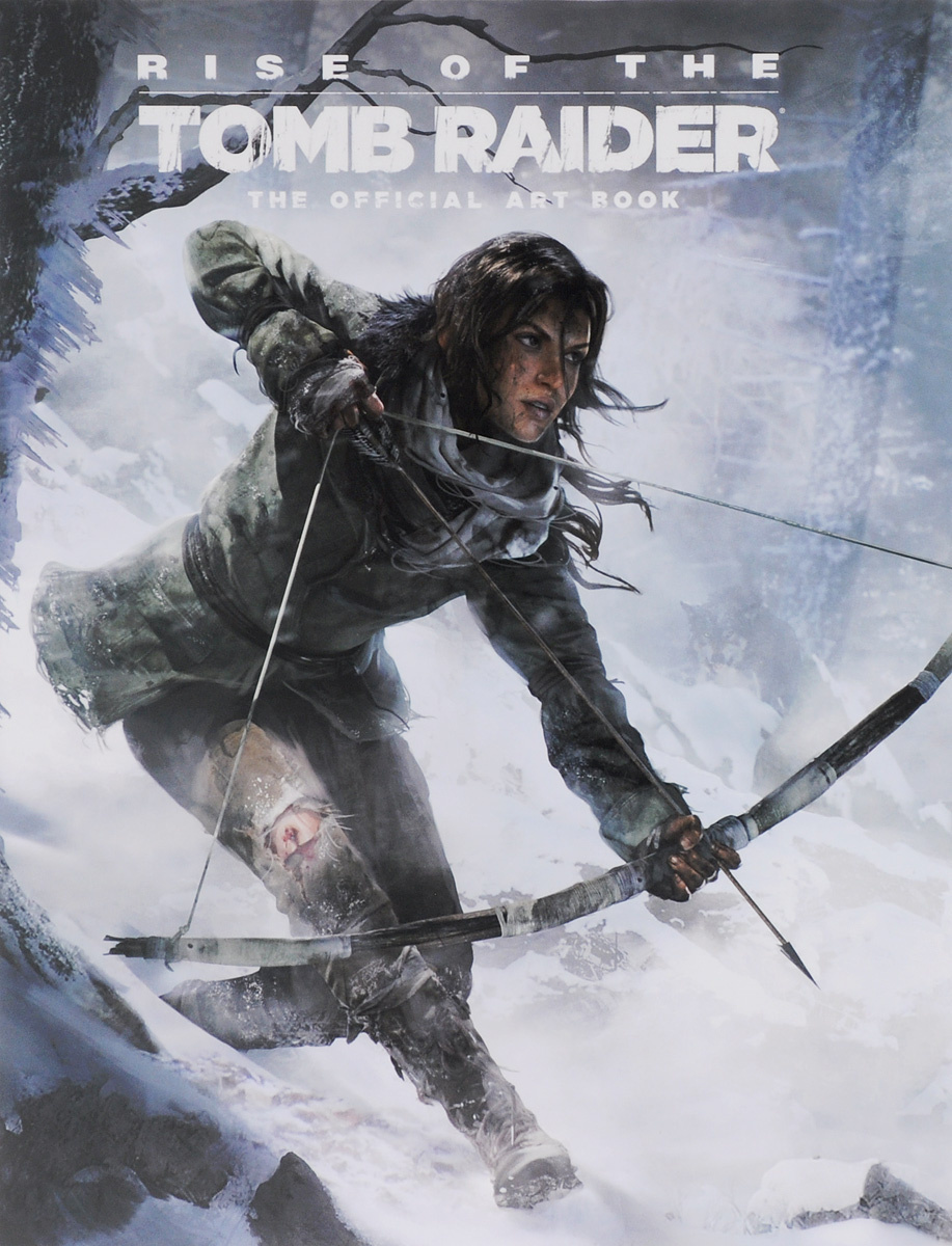 Rise of the Tomb Raider: The Official Art Book | Дэвис Пол, McVittie Andy #1