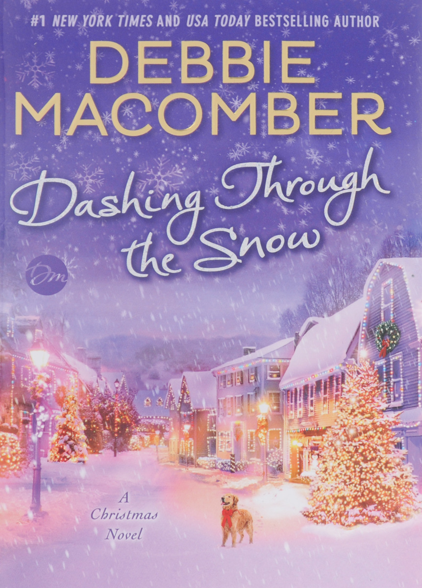 Dashing Through the Snow: A Christmas Novel #1