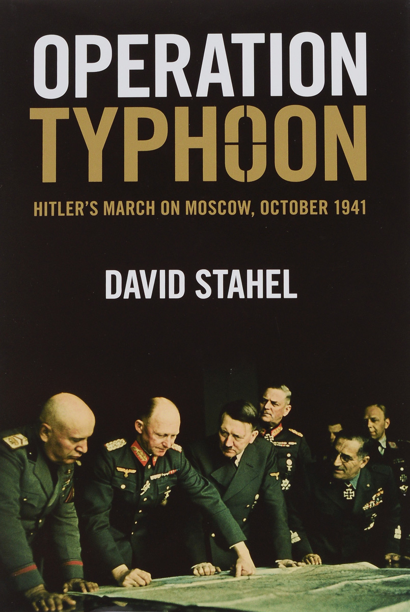 Operation Typhoon: Hitler's March on Moscow, October 1941 #1