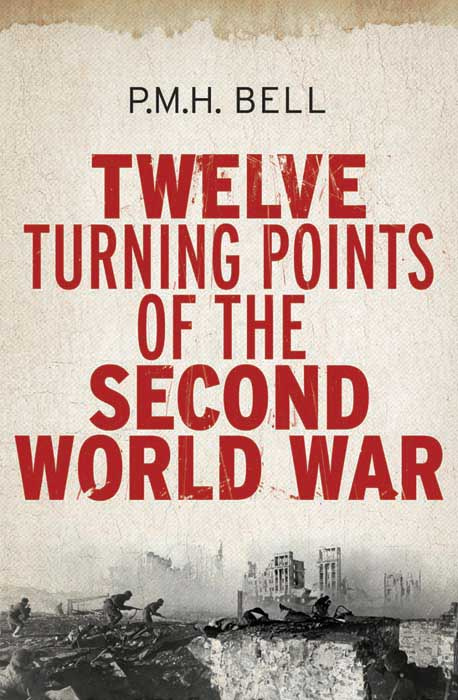 Twelve Turning Points of the Second World War #1
