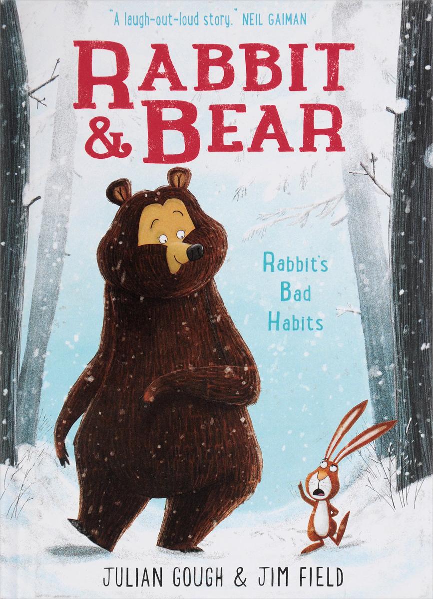 Rabbit & Bear: Rabbit's Bad Habits #1
