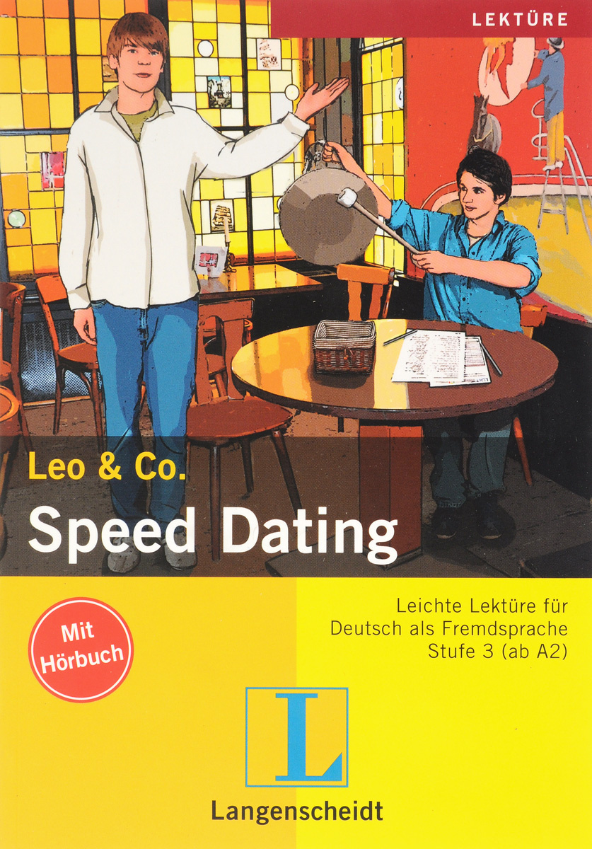 Leo & Co.: Speed Dating: Stufe 3 (ab A2) (+ CD) #1