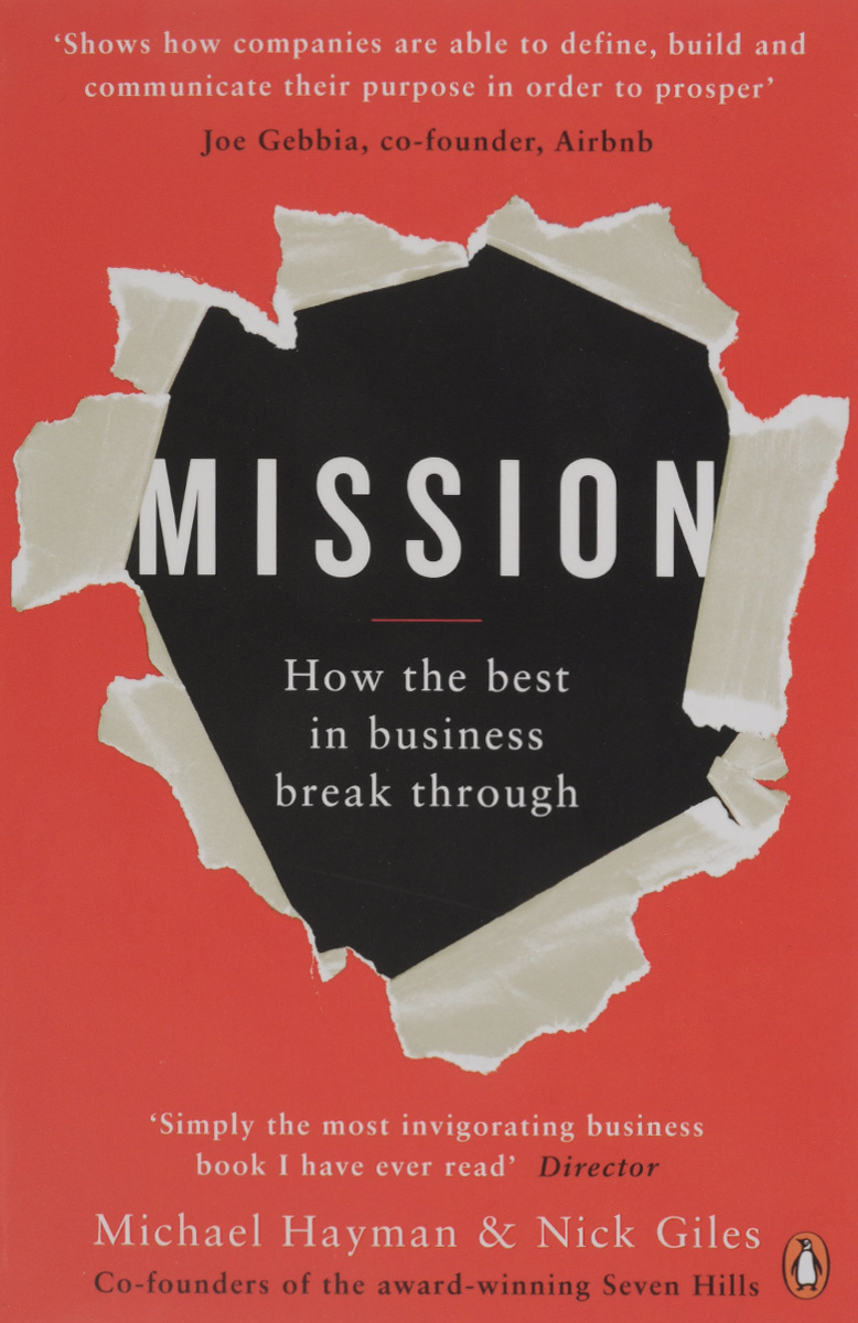 Mission: How the Best in Business Break Through #1