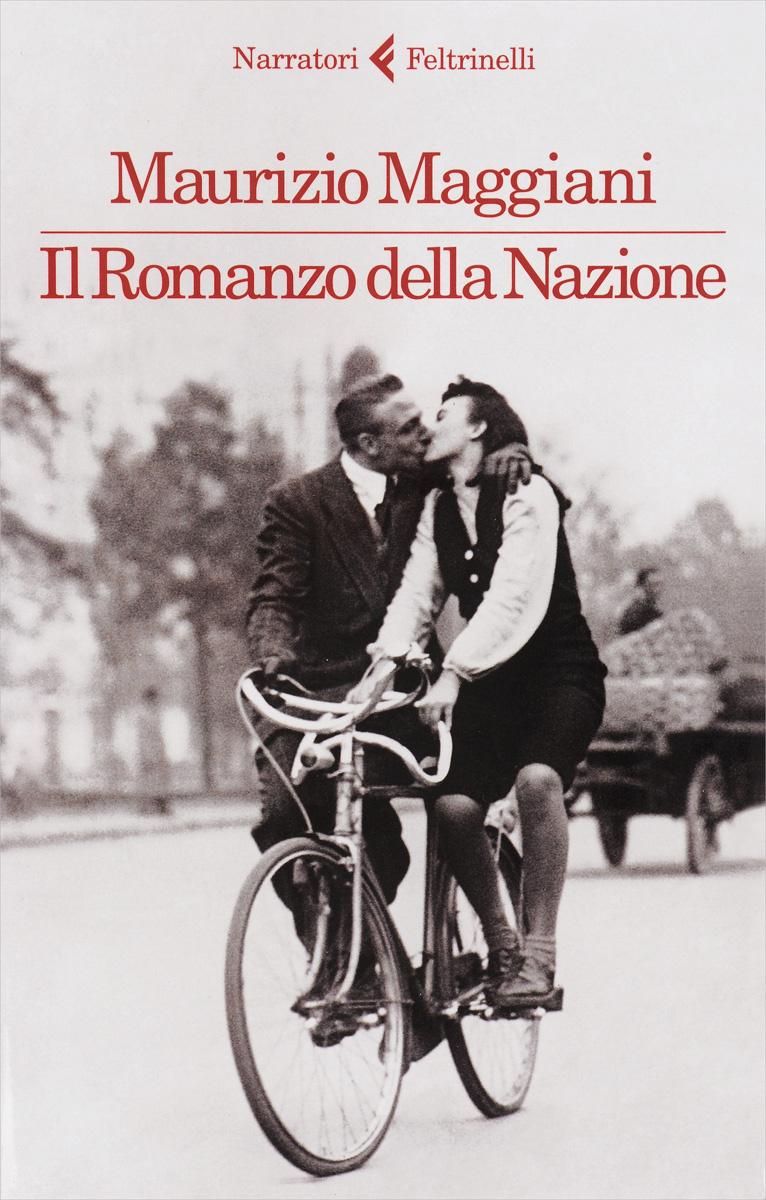 Il romanzo della Nazione | Maggiani Maurizio #1