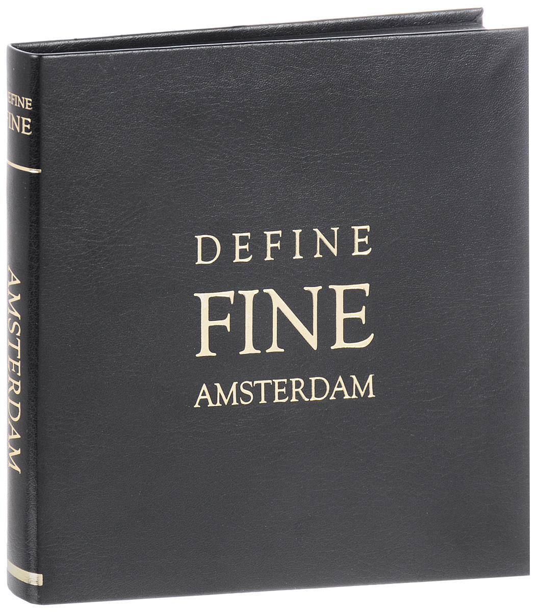 Amsterdam: Define Fine Guide | Blomgren Veronika #1