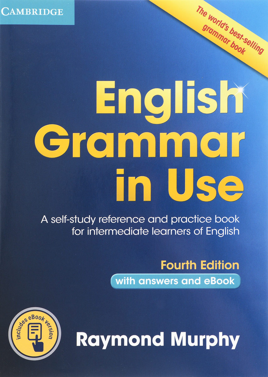 English Grammar in Use Book with Answers and Interactive eBook: Self-Study Reference and Practice Book #1