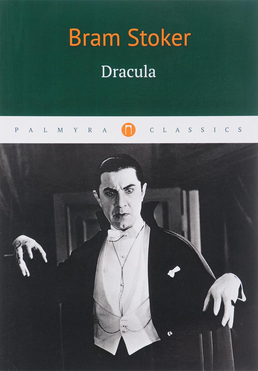Dracula | Стокер Брэм #1