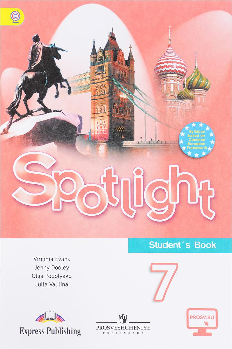 Spotlight 7: Student's Book / Английский язык. 7 класс. Учебник #1