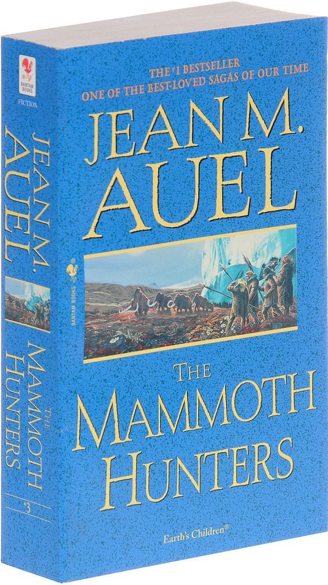 The Mammoth Hunters | Ауэл Джин М. #1