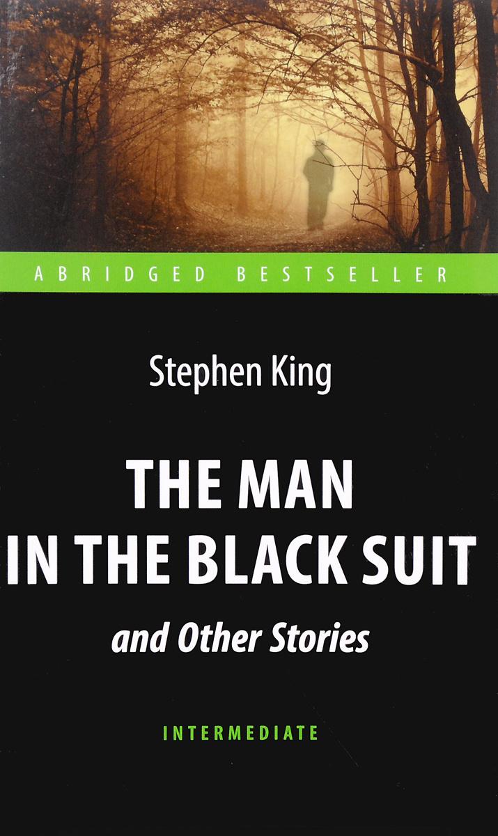 Человек в черном костюме / The Man in the Black Suit and Other Stories: Intermediate  #1
