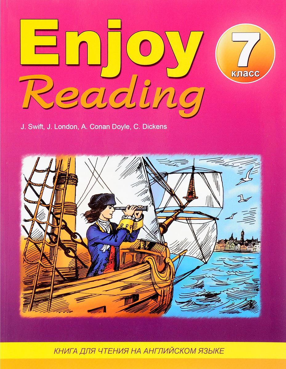 Enjoy Reading / Английский язык. 7 класс. Книга для чтения #1