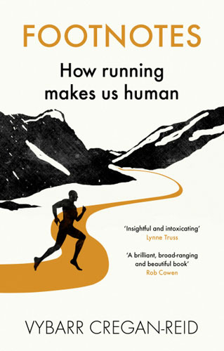 Footnotes: What Running Can Tell Us About the Way We Live Now #1