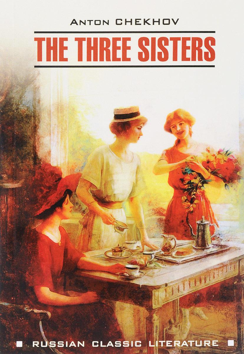 The Three Sisters / Три сестры #1