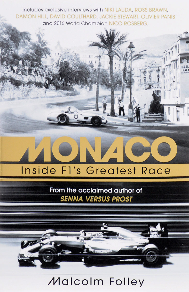 Monaco: Inside F1's Greatest Race | Folley Malcolm #1