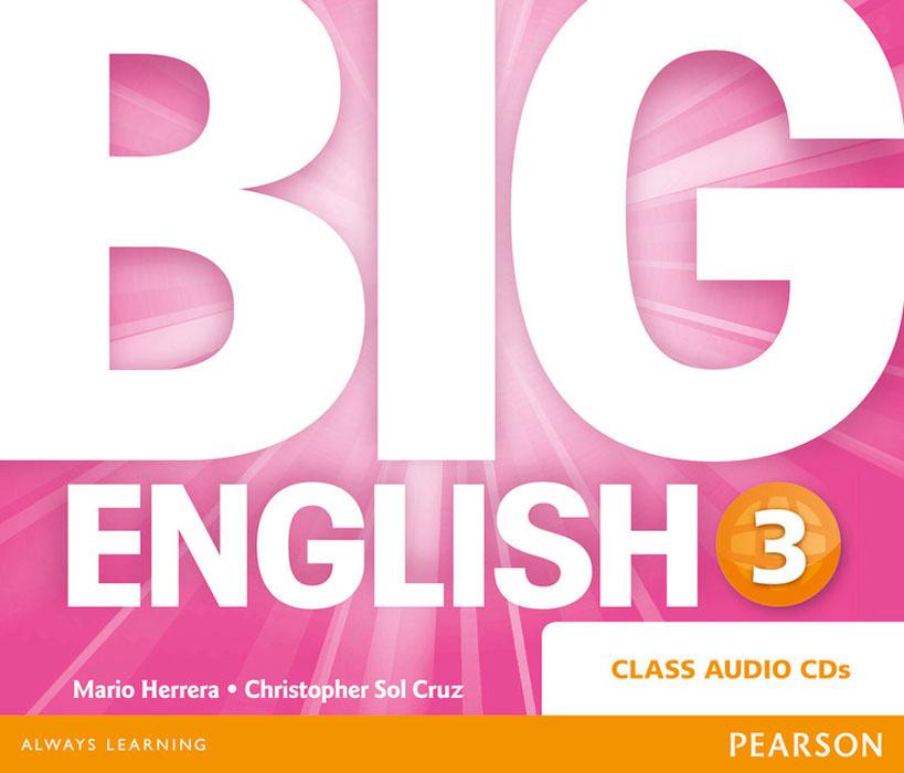 Big English: Level 3: Class Audio CD | Эррера Марио, Круз Кристофер Сол #1