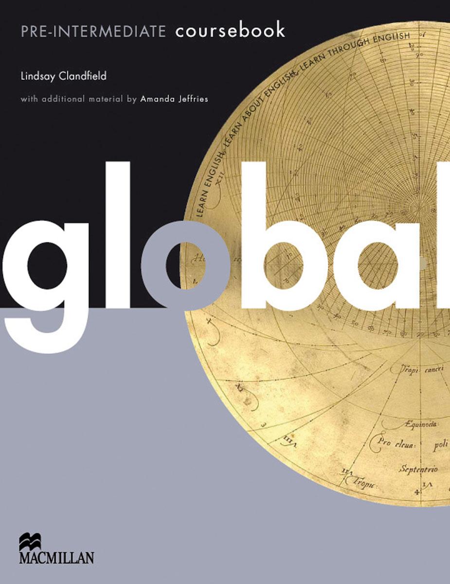 Global: Coursebook: Pre-intermediate Level | Clandfield Lindsay, Campbell Robert #1