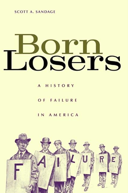 Born Losers – A History of Failure in America #1