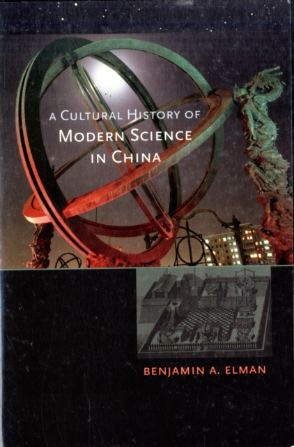 A Cultural History of Modern Science in China #1