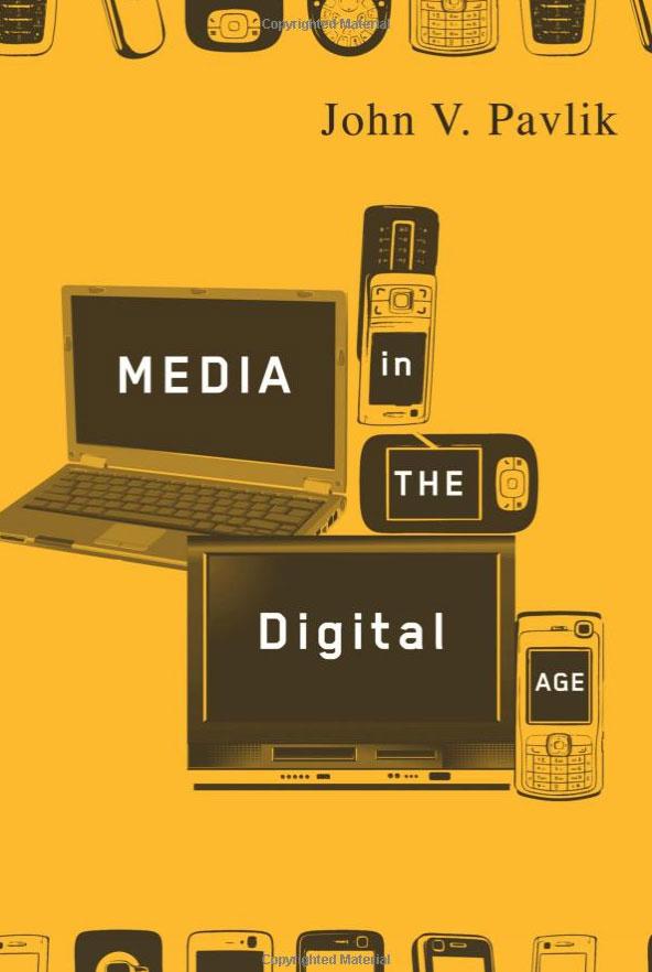 Media in the Digital Age | Pavlik John V. #1