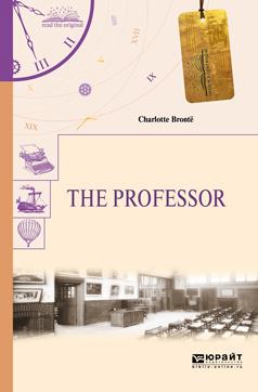 The Professor / Учитель | Бронте Шарлотта #1