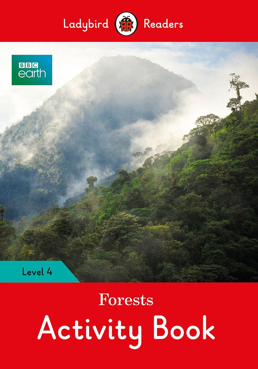 BBC Earth: Forests Activity Book- Ladybird Readers Level 4 #1