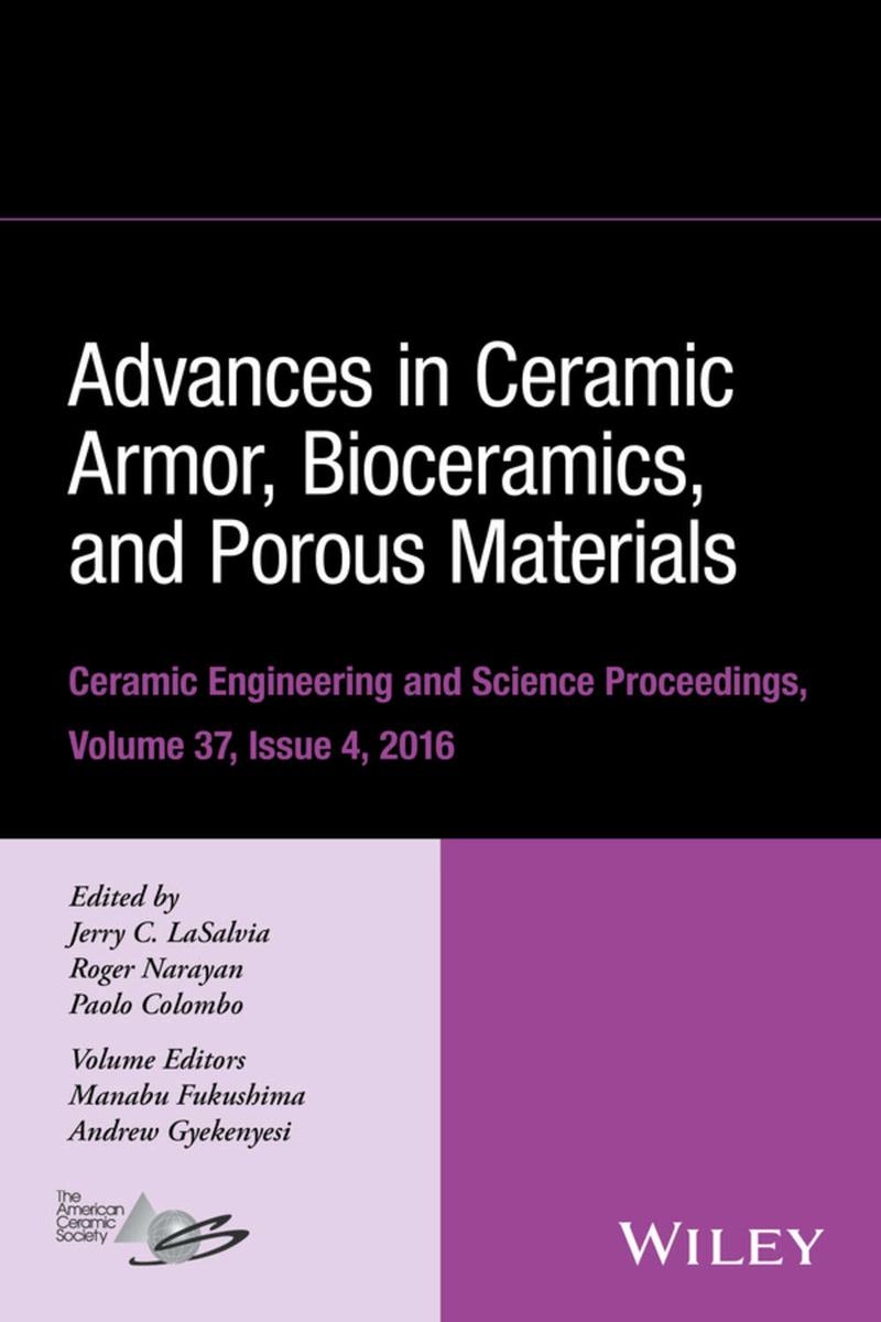 Advances in Ceramic Armor IV: Ceramic Engineering and Science Proceedings, Volume 29, Issue 6