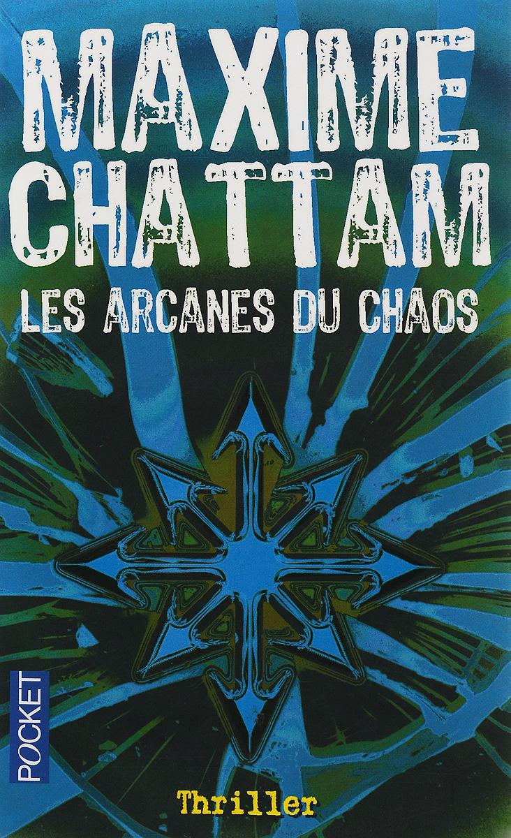 Les Arcanes Du Chaos | Шаттам Максим #1