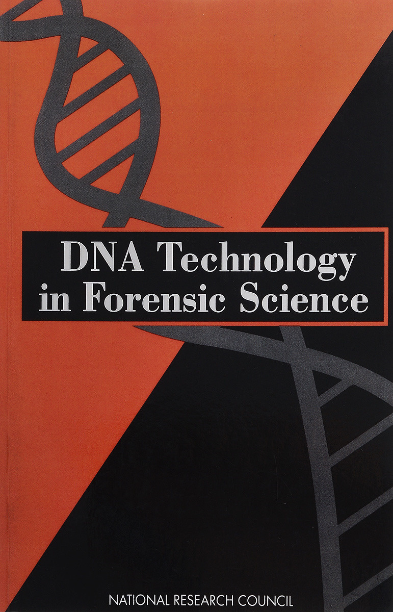 DNA Technology in Forensic Science   National Academy of Sciences, Committee on DNA Technology in Forensic #1