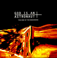 God Is An Astronaut. The End Of The Beginning (LP)