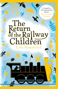 The Return of the Railway  ...