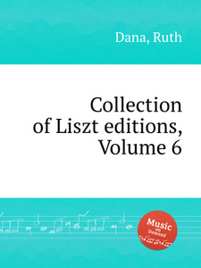 Collection of Liszt editions, Volume 6