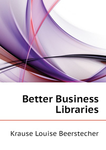 Better Business Libraries