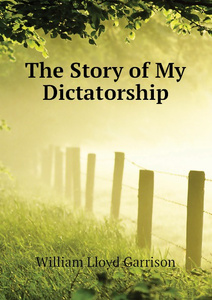 The Story of My Dictatorship