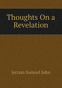 Thoughts On a Revelation