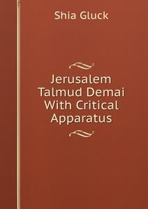 Jerusalem Talmud Demai With Critical Apparatus