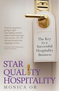 Star Quality Hospitality - The Key to a Successful Hospitality Business