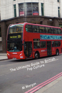 The Ultimate Guide to British Pop Culture