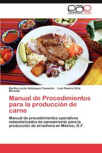 Manual de Procedimientos Para La Produccion de Carne